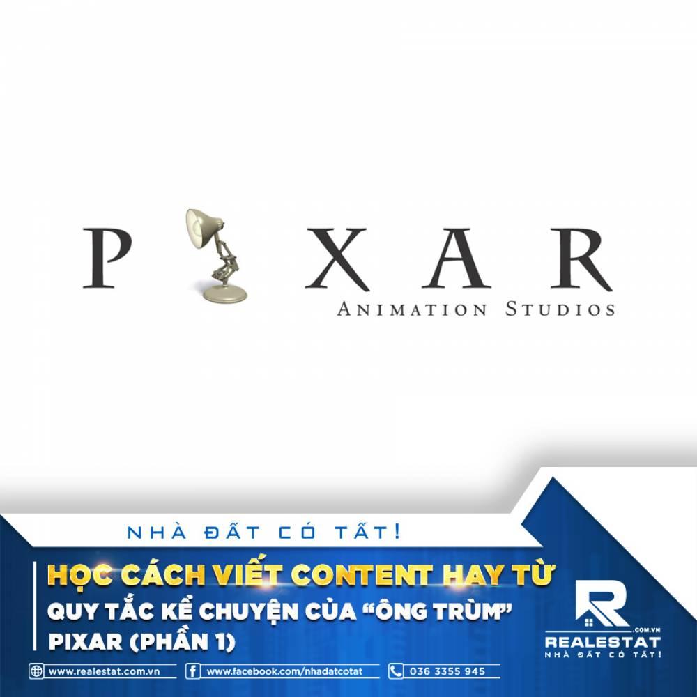 """HỌC CÁCH VIẾT CONTENT HAY TỪ QUY TẮC KỂ CHUYỆN CỦA """"ÔNG TRÙM"""" PIXAR (PHẦN 1)"""