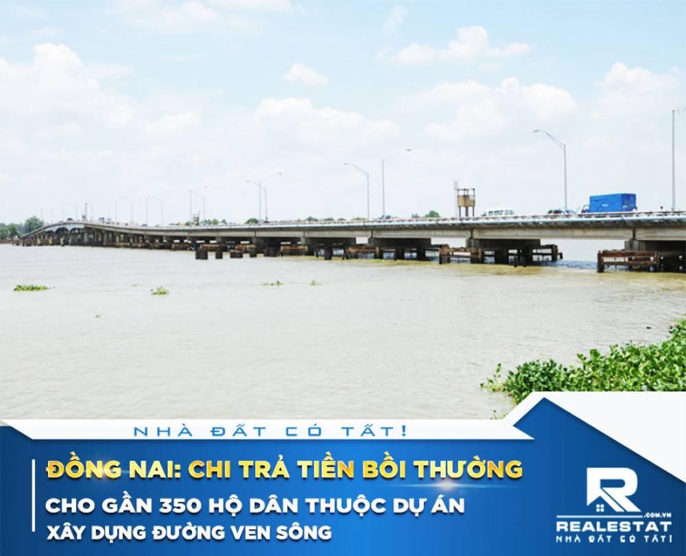 Đồng Nai: Chi trả tiền bồi thường cho gần 350 hộ dân thuộc dự án xây dựng đường ven sông