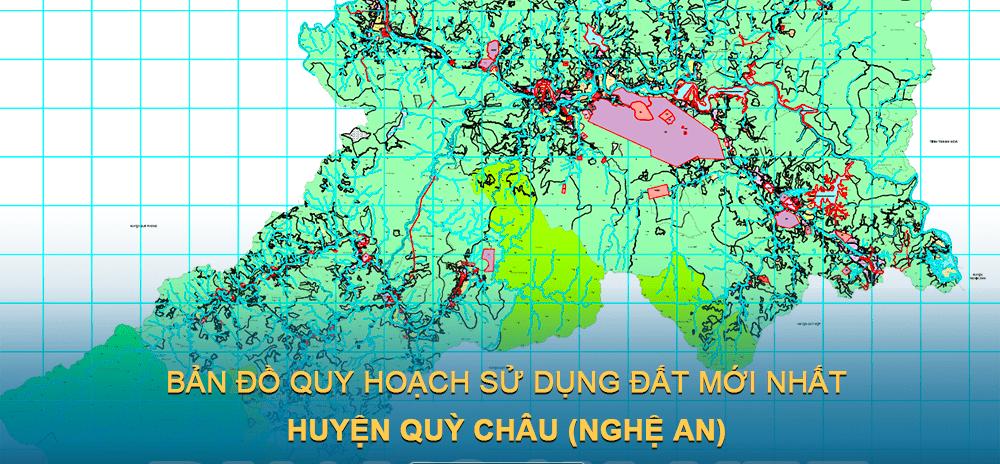 Bản đồ quy hoạch sử dụng đất huyện Quỳ Châu (Nghệ An) giai đoạn năm 2021 – 2030