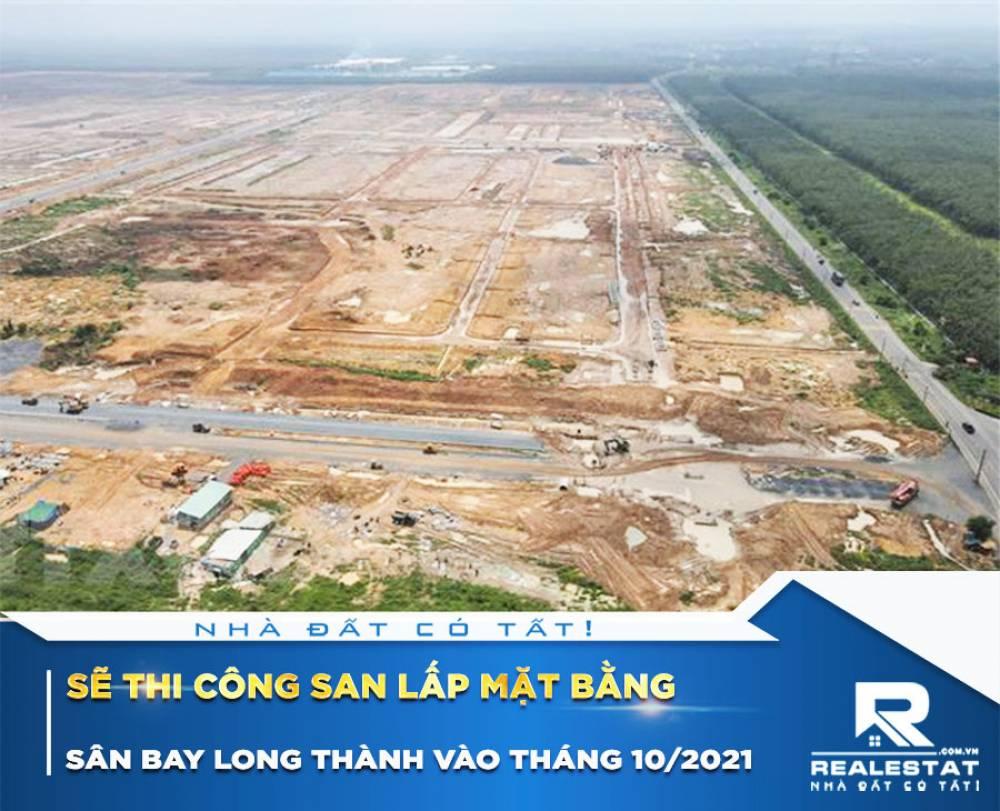 Sẽ thi công san lấp mặt bằng sân bay Long Thành vào tháng 10/2021