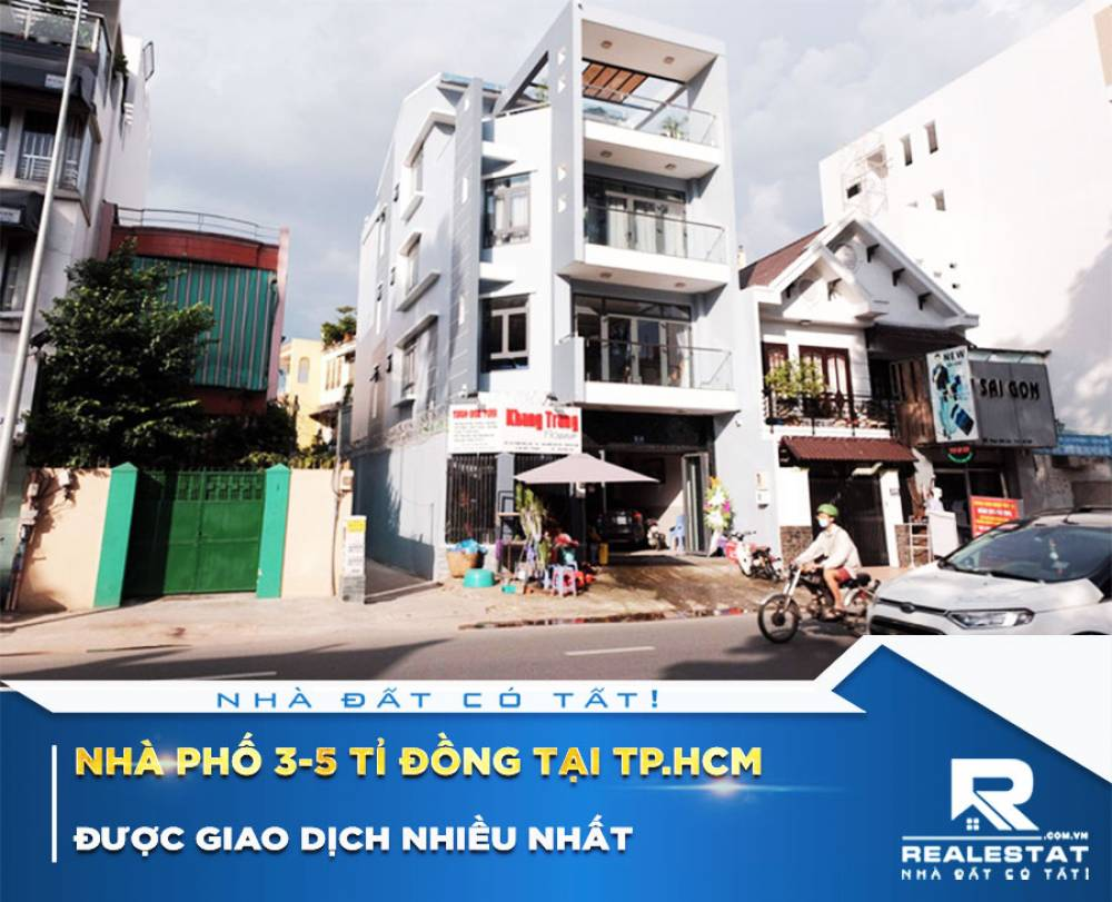 Nhà phố 3-5 tỉ đồng tại Tp.HCM được giao dịch nhiều nhất