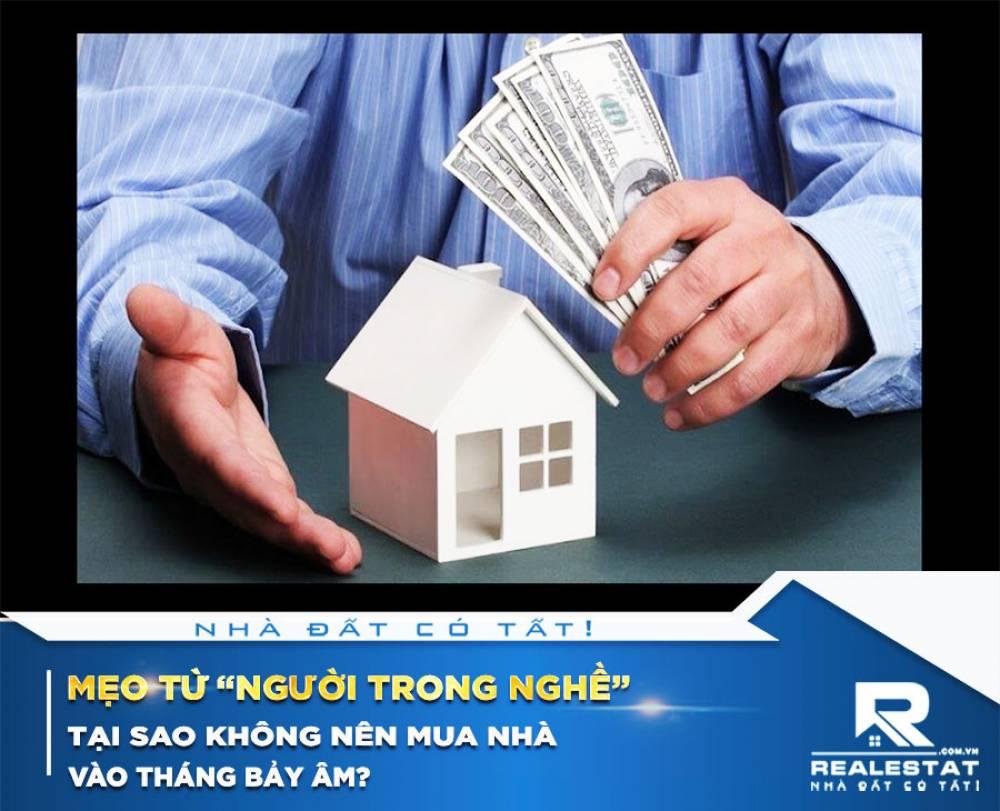 """Mẹo từ """"người trong nghề"""": Tại sao không nên mua nhà vào tháng Bảy âm?"""