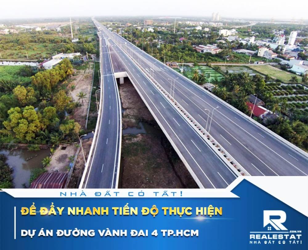 Để đẩy nhanh tiến độ thực hiện dự án đường vành đai 4 Tp.HCM