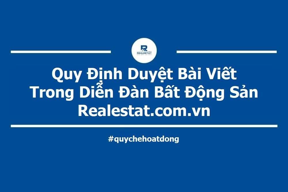 Quy Định Duyệt Bài Viết Trong Diễn Đàn Bất Động Sản Realestat.com.vn