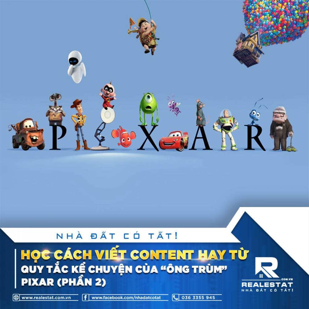 """HỌC CÁCH VIẾT CONTENT HAY TỪ QUY TẮC KỂ CHUYỆN CỦA """"ÔNG TRÙM"""" PIXAR (PHẦN 2)"""