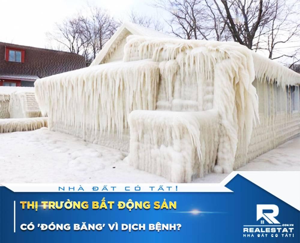 Thị trường bất động sản có 'đóng băng' vì dịch bệnh?