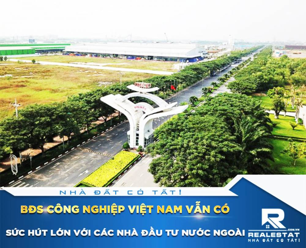BĐS công nghiệp Việt Nam vẫn có sức hút lớn với các nhà đầu tư nước ngoài