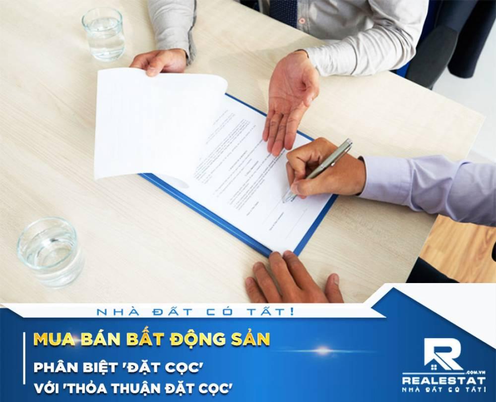 Phân biệt 'đặt cọc' với 'thỏa thuận đặt cọc' mua bán bất động sản