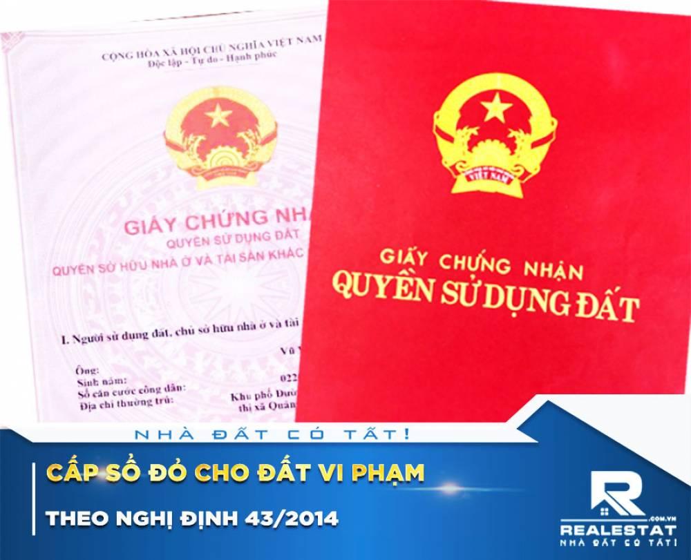 Cấp Sổ đỏ cho đất vi phạm theo Nghị định 43/2014