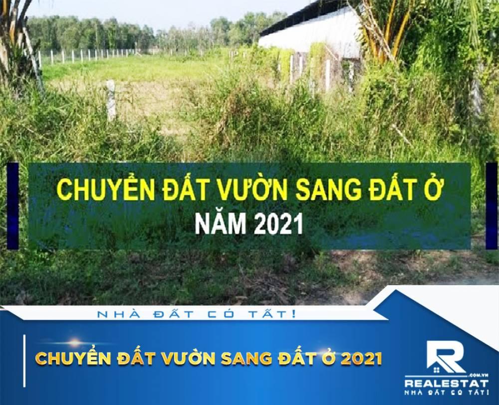 Chuyển đất vườn sang đất ở 2021: Hồ sơ, thủ tục và tiền phải nộp
