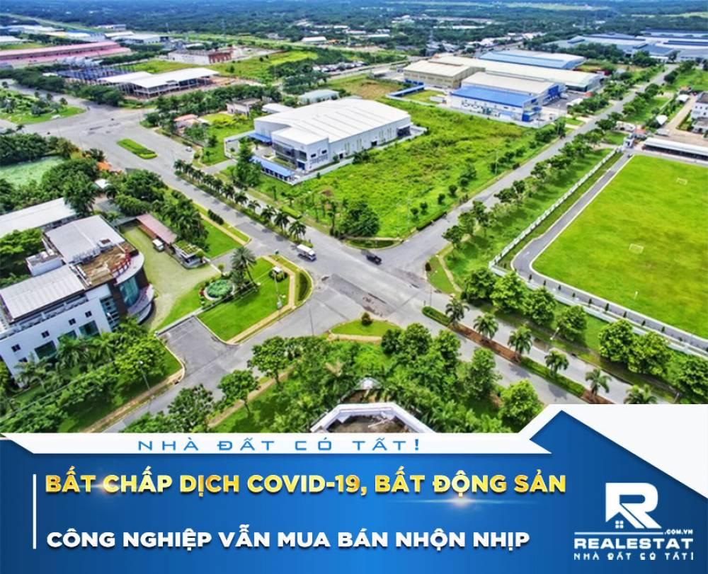 Bất chấp dịch COVID-19, bất động sản công nghiệp vẫn mua bán nhộn nhịp