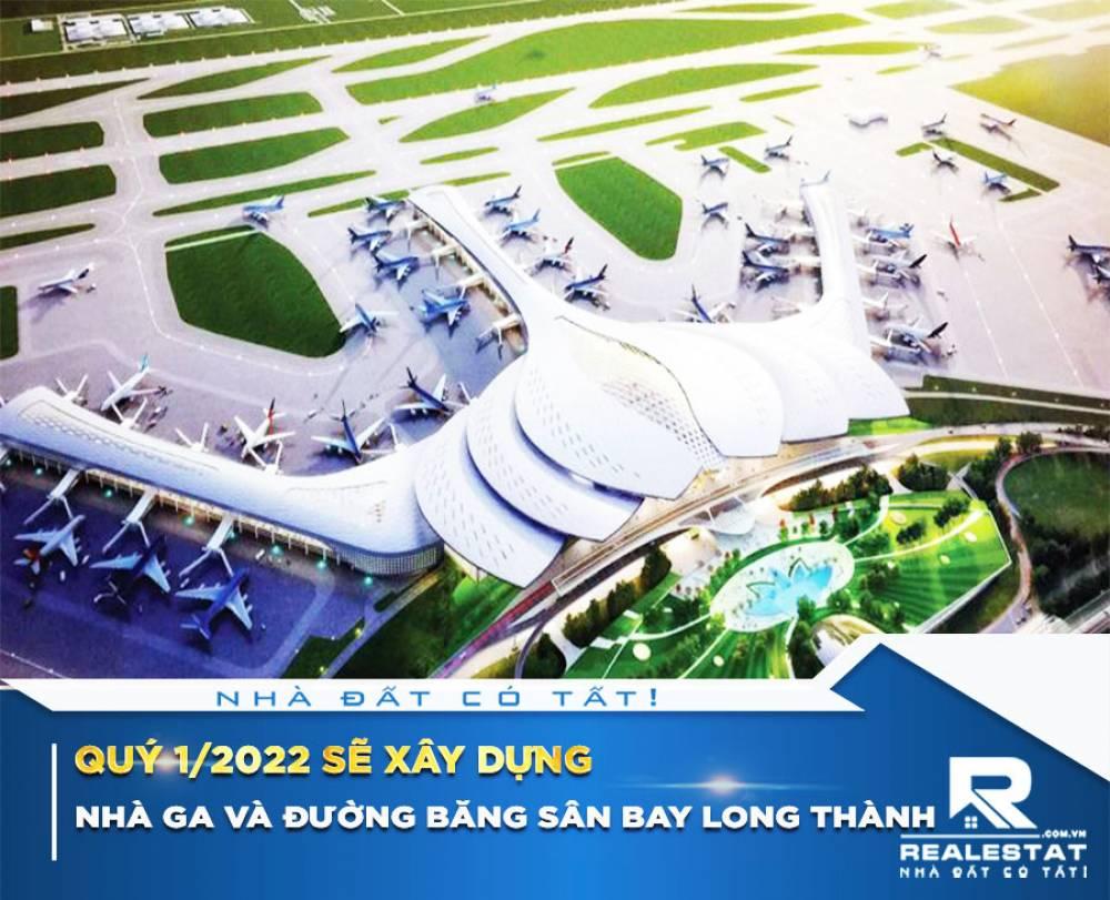 Quý 1/2022 sẽ xây dựng nhà ga và đường băng sân bay Long Thành