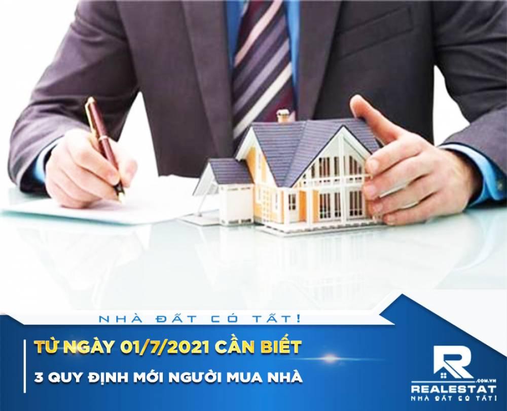3 quy định mới người mua nhà từ ngày 01/7/2021 cần biết