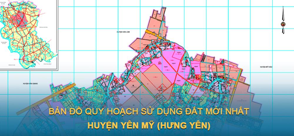 Bản đồ quy hoạch sử dụng đất huyện Yên Mỹ ( Hưng Yên ) mới nhất 2030