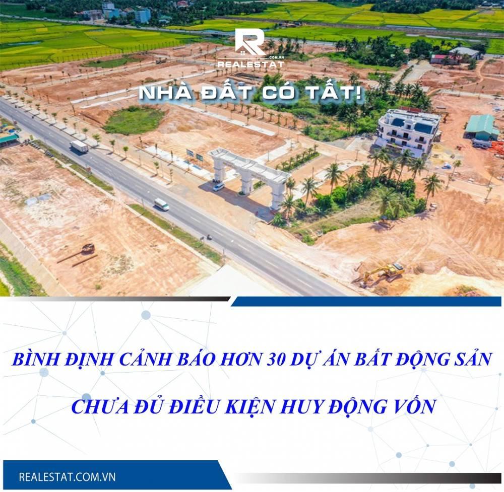 Bình Định cảnh báo hơn 30 dự án bất động sản chưa đủ điều kiện huy động vốn
