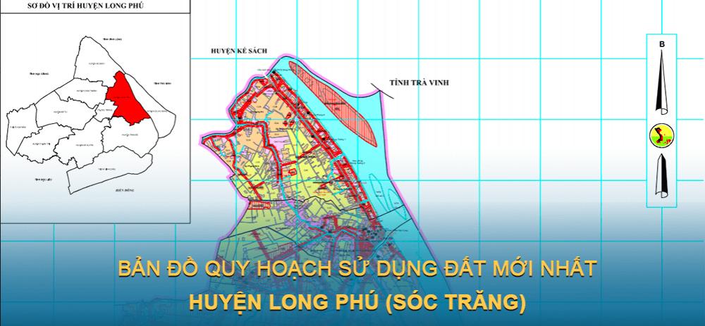 Bản đồ quy hoạch sử dụng đất huyện Long Phú ( Sóc Trăng ) mới nhất 2021