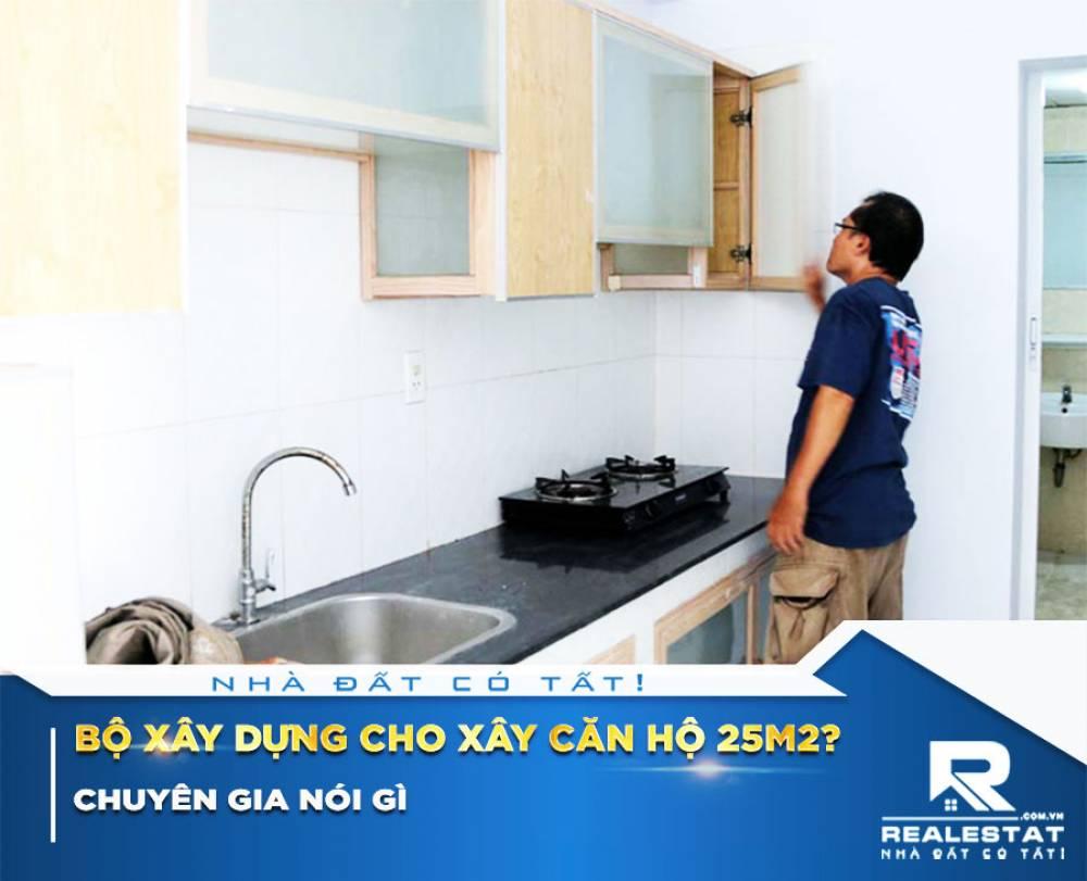 Chuyên gia nói gì về việc Bộ xây dựng cho xây căn hộ 25m2?