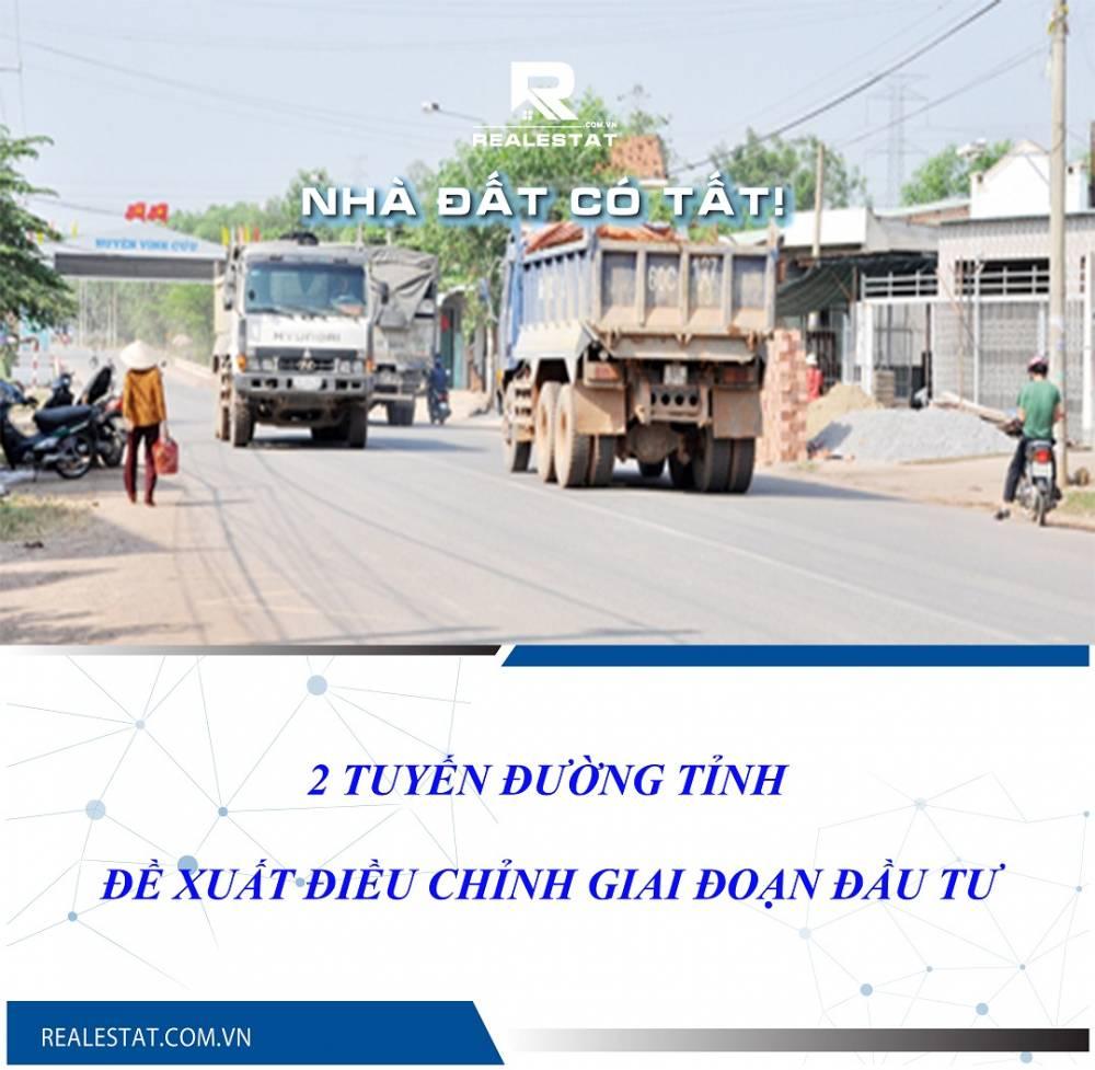 Đề xuất điều chỉnh giai đoạn đầu tư 2 tuyến đường tỉnh