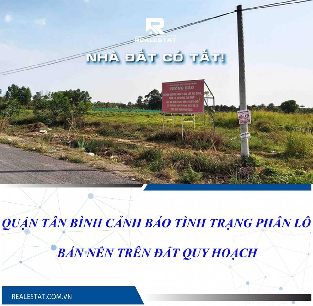 Quận Tân Bình cảnh báo tình trạng phân lô, bán nền trên đất quy hoạch