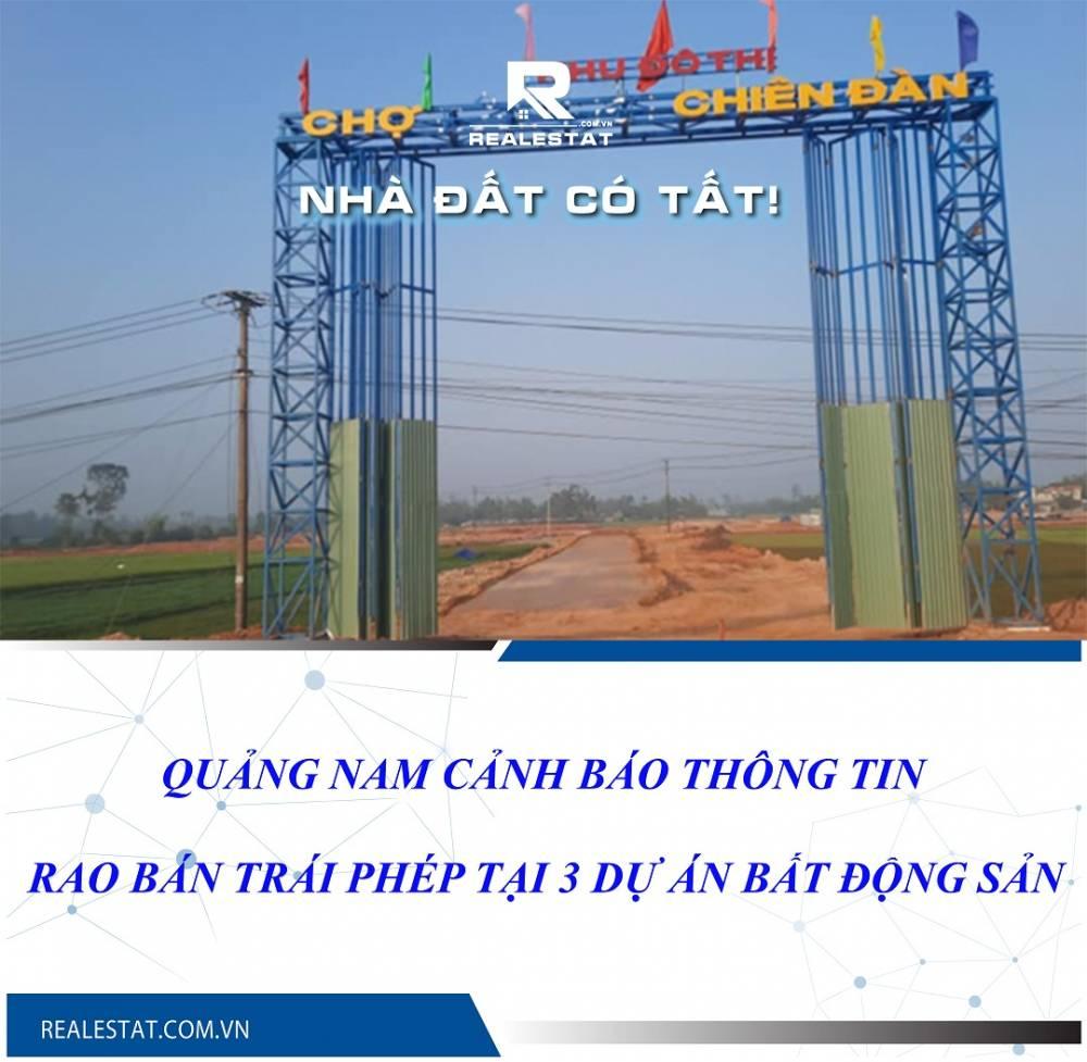 Quảng Nam cảnh báo thông tin rao bán trái phép tại 3 dự án bất động sản