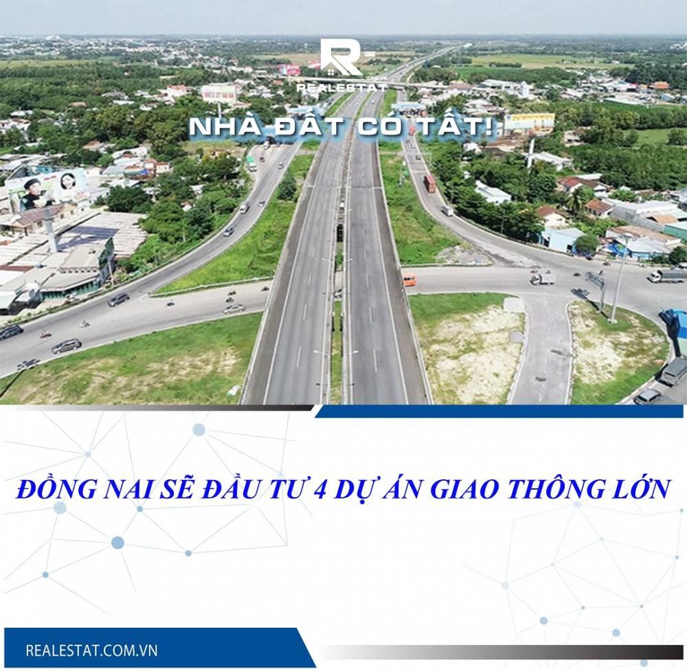 Đồng Nai sẽ đầu tư 4 dự án giao thông lớn