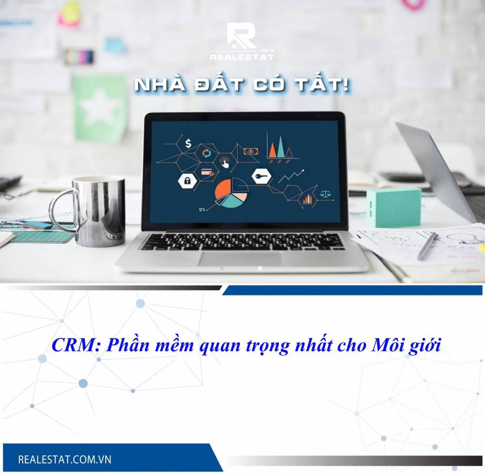 CRM: Phần mềm quan trọng nhất cho Môi giới