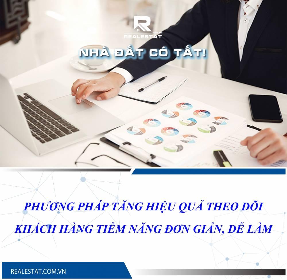 Phương pháp tăng hiệu quả theo dõi khách hàng tiềm năng đơn giản, dễ làm