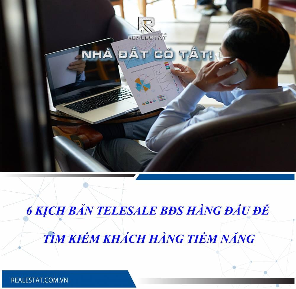 6 kịch bản Telesale BĐS hàng đầu để tìm kiếm khách hàng tiềm năng