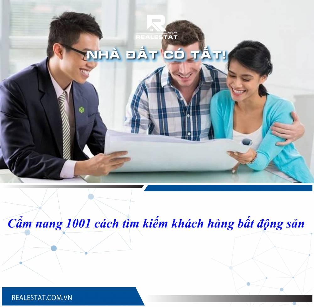 Cẩm nang 1001 cách tìm kiếm khách hàng bất động sản