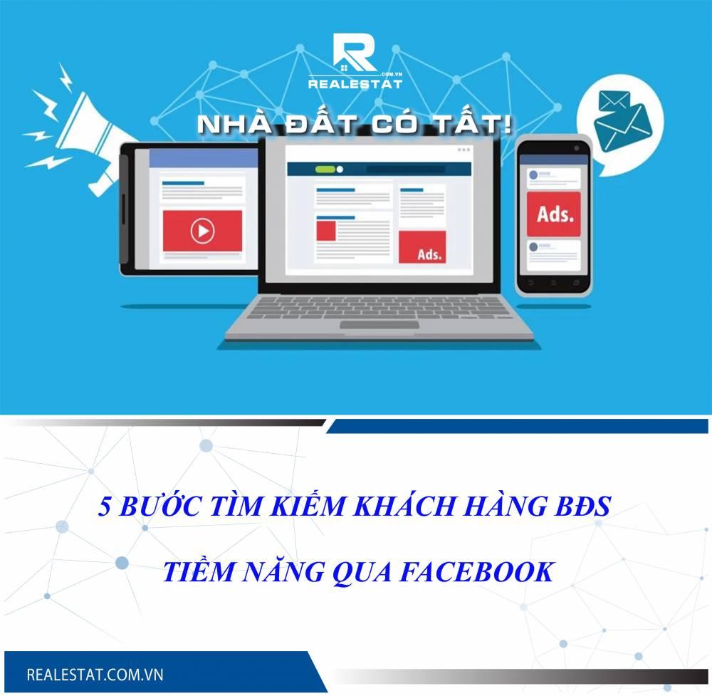 5 bước tìm kiếm khách hàng BĐS tiềm năng qua Facebook