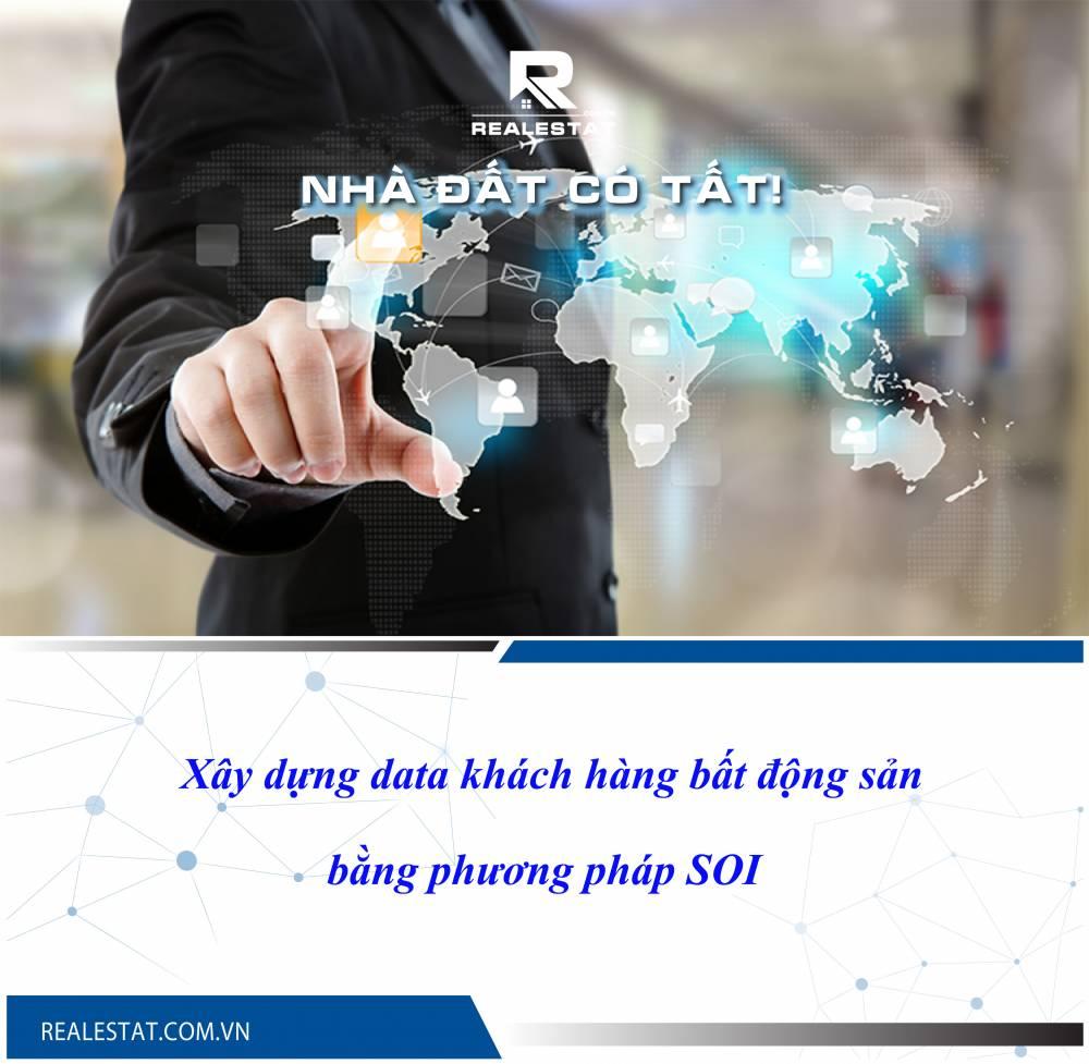 Xây dựng data khách hàng bất động sản bằng phương pháp SOI