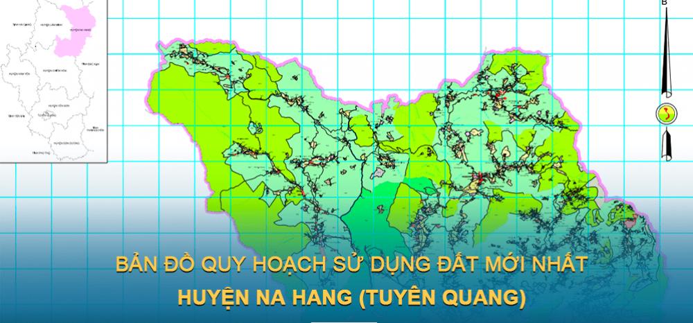 Bản đồ quy hoạch sử dụng đất huyện Na Hang 2030