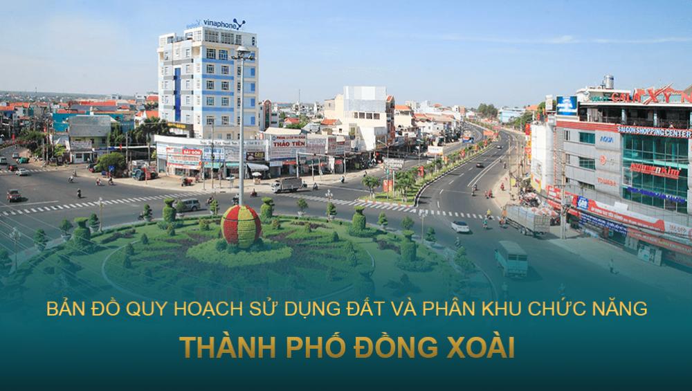 Quy hoạch sử dụng đất và phân khu chức năng Thành phố Đồng Xoài - Tỉnh Bình Phước 2040