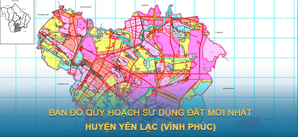 Bản đồ quy hoạch sử dụng đất huyện Yên Lạc 2030