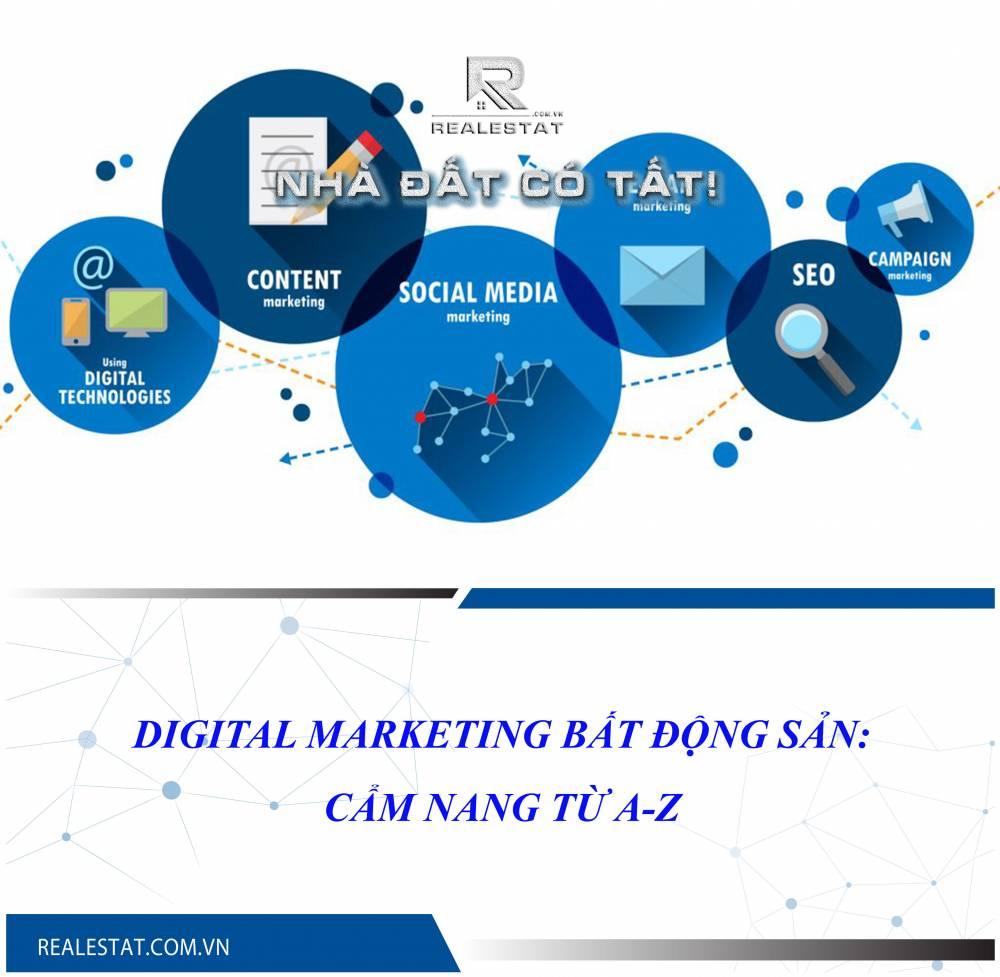 Digital Marketing Bất động sản: Cẩm nang từ A-Z