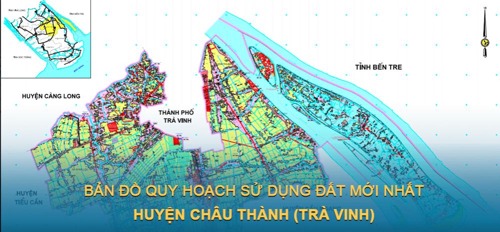 Bản đồ quy hoạch sử dụng đất huyện Châu Thành (Trà Vinh) 2021