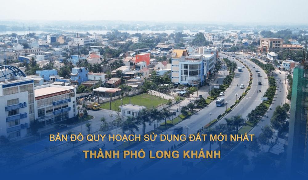Bản đồ quy hoạch sử dụng đất Thành phố Long Khánh 2030