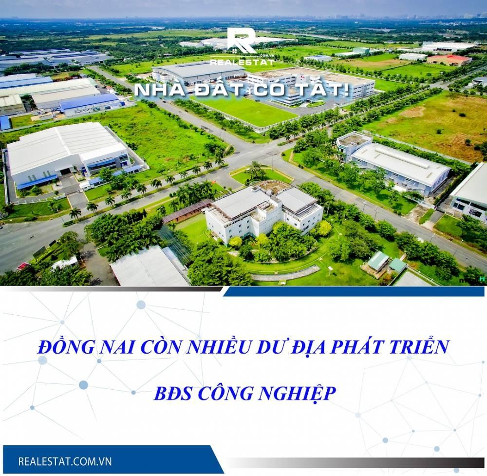 Đồng Nai còn nhiều dư địa phát triển BĐS công nghiệp