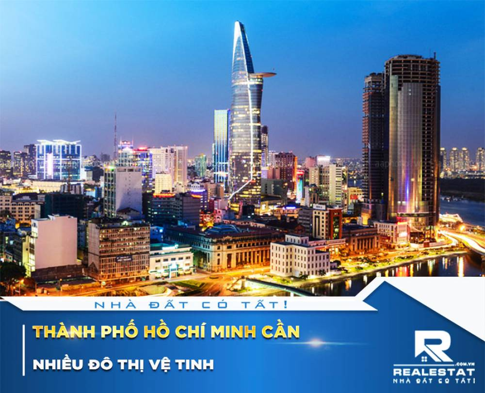 Thành phố Hồ Chí Minh cần nhiều đô thị vệ tinh