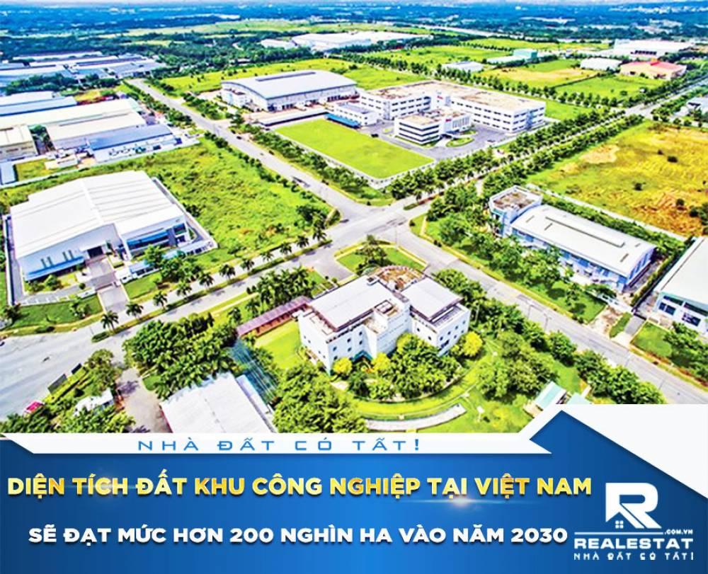 Diện tích đất khu công nghiệp tại Việt Nam sẽ đạt mức hơn 200 nghìn ha vào năm 2030