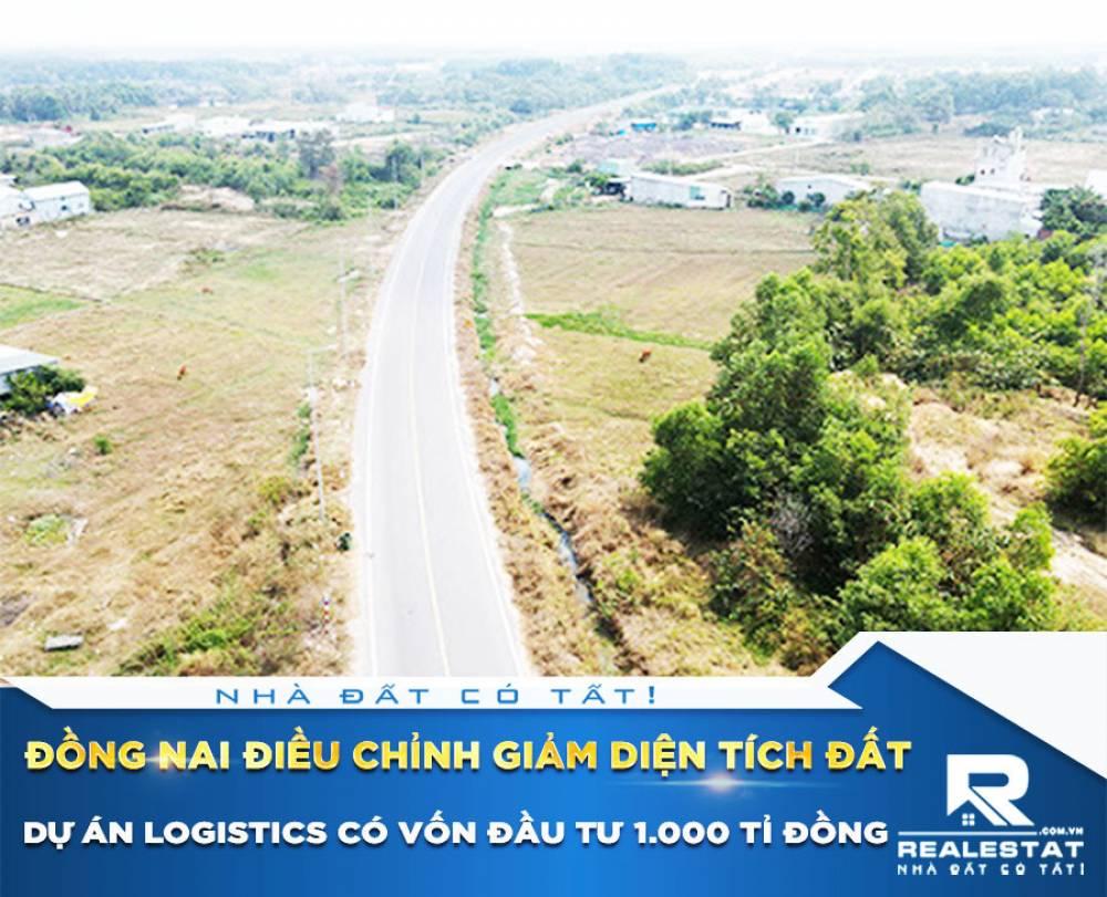Đồng Nai điều chỉnh giảm diện tích đất dự án logistics có vốn đầu tư 1.000 tỉ đồng