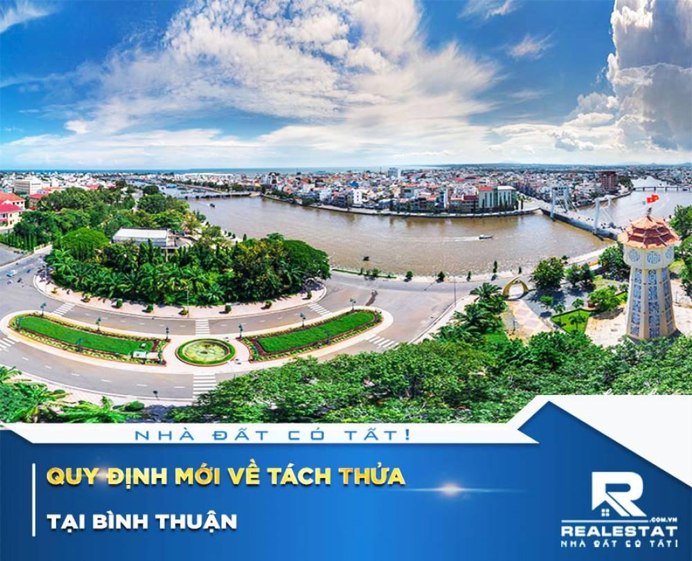 Quy định mới về tách thửa tại Bình Thuận, diện tích tối thiểu tại đô thị là 40m2