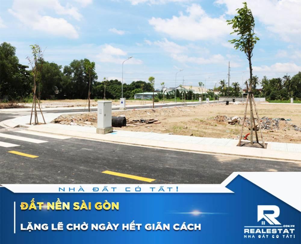 Đất nền Sài Gòn lặng lẽ chờ ngày hết giãn cách