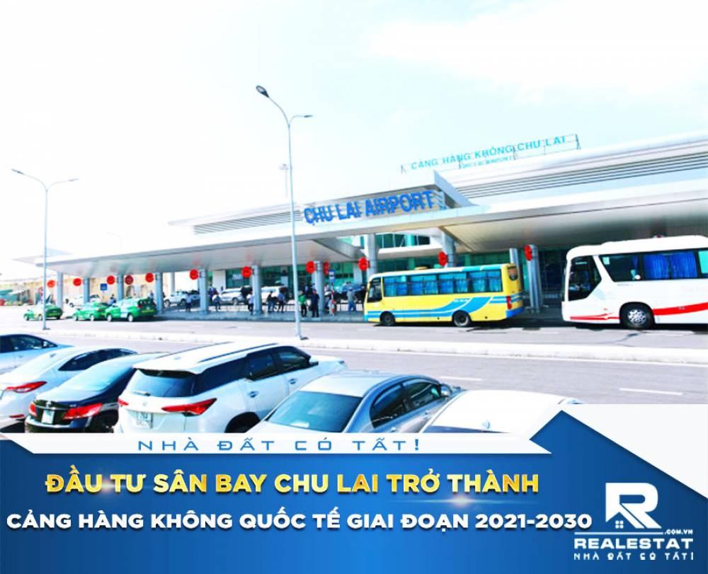Đầu tư sân bay Chu Lai trở thành Cảng hàng không quốc tế giai đoạn 2021-2030