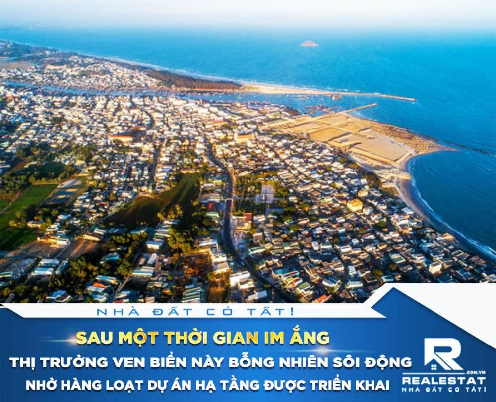 Sau một thời gian im ắng, thị trường ven biển này bỗng nhiên sôi động nhờ hàng loạt dự án hạ tầng được triển khai
